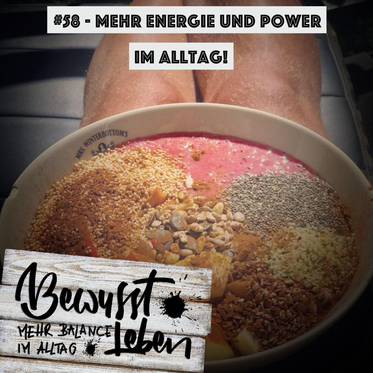 Mehr Energie und Power im Alltag