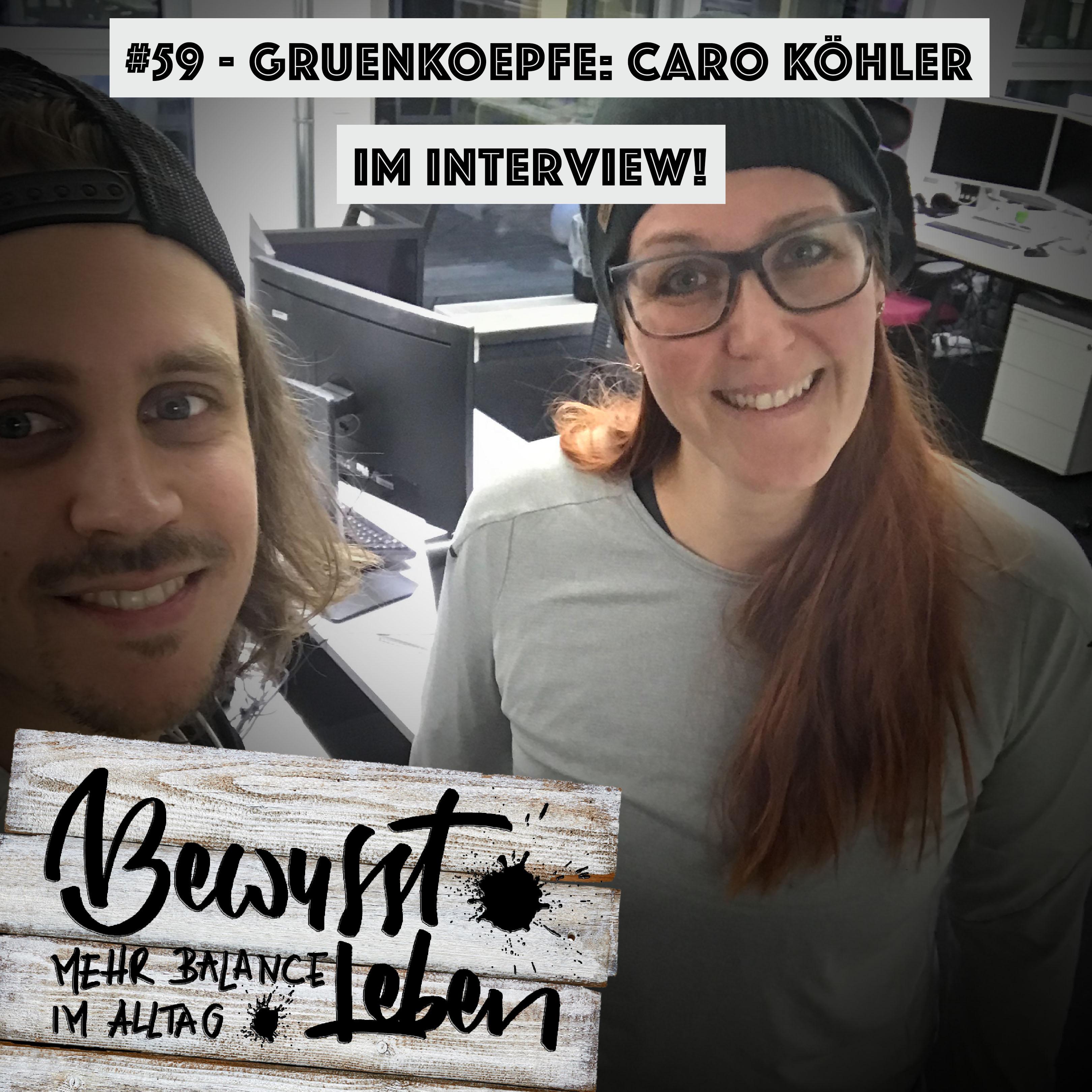 Gruenkoepfe- Caro Köhler im Interview über Nachhaltigkeit