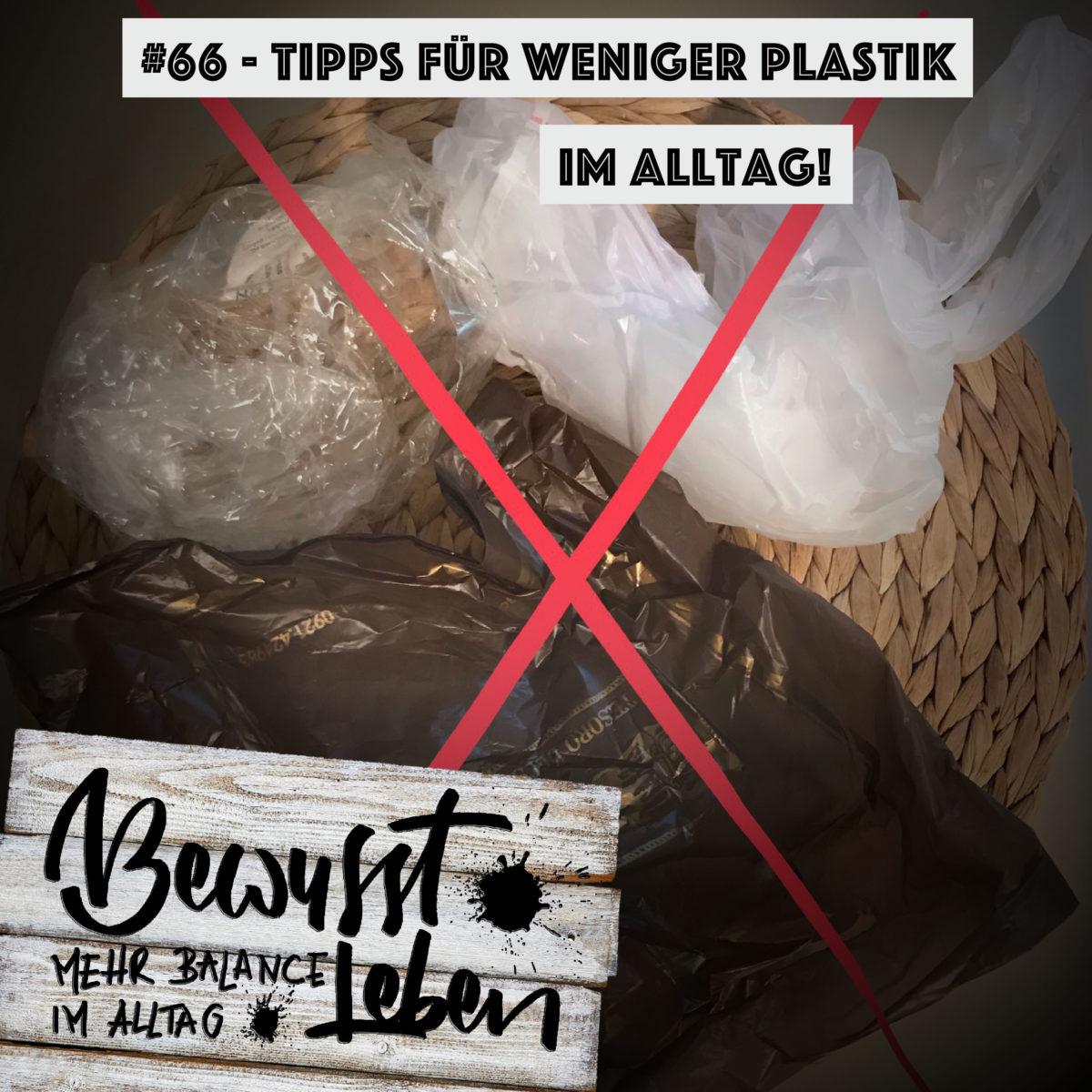 Tipps für weniger Plastik im Alltag