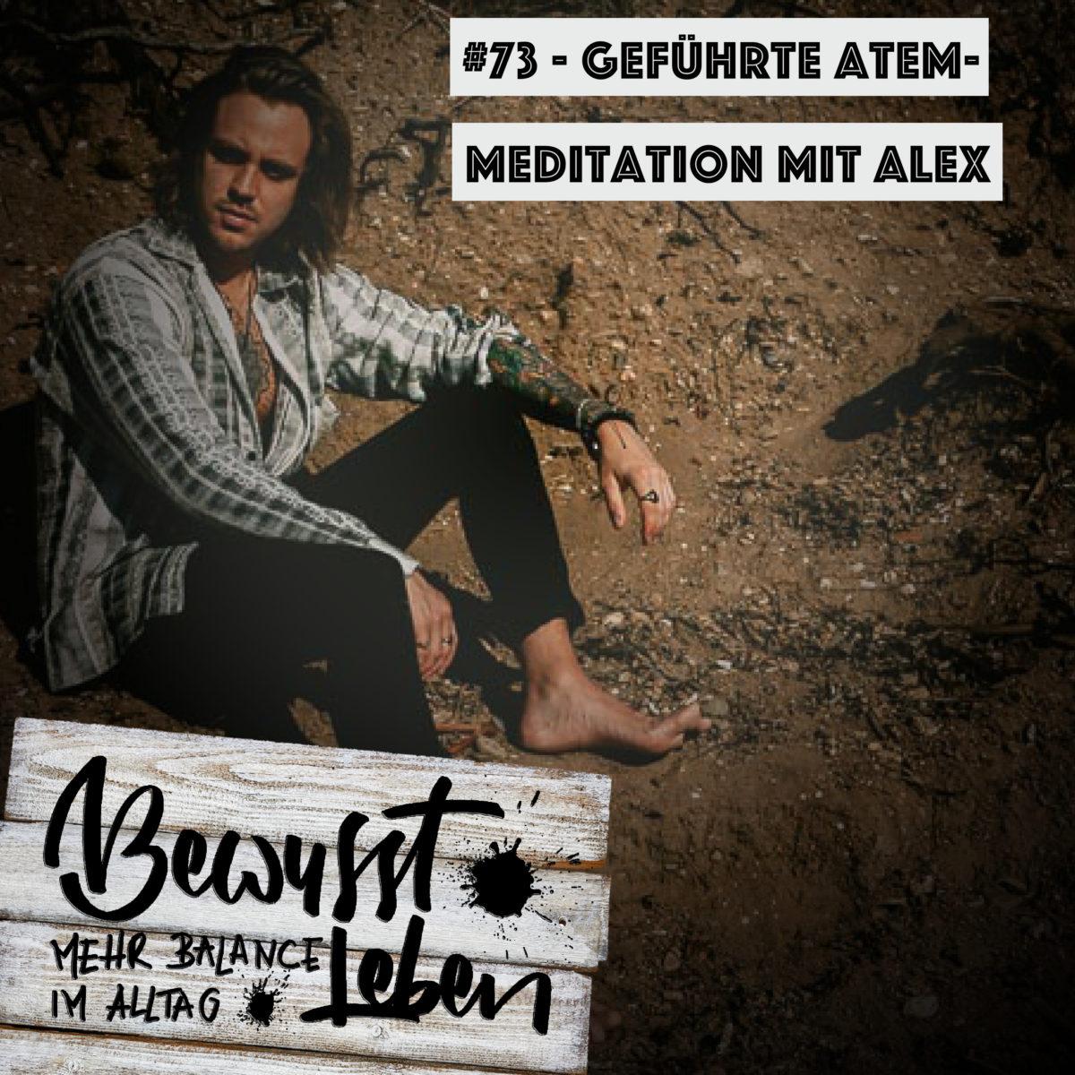 Geführte Atem-Meditation mit Alex