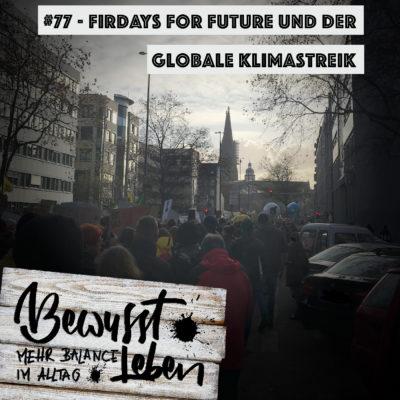 Fridays For Future und der globale Klimastreik