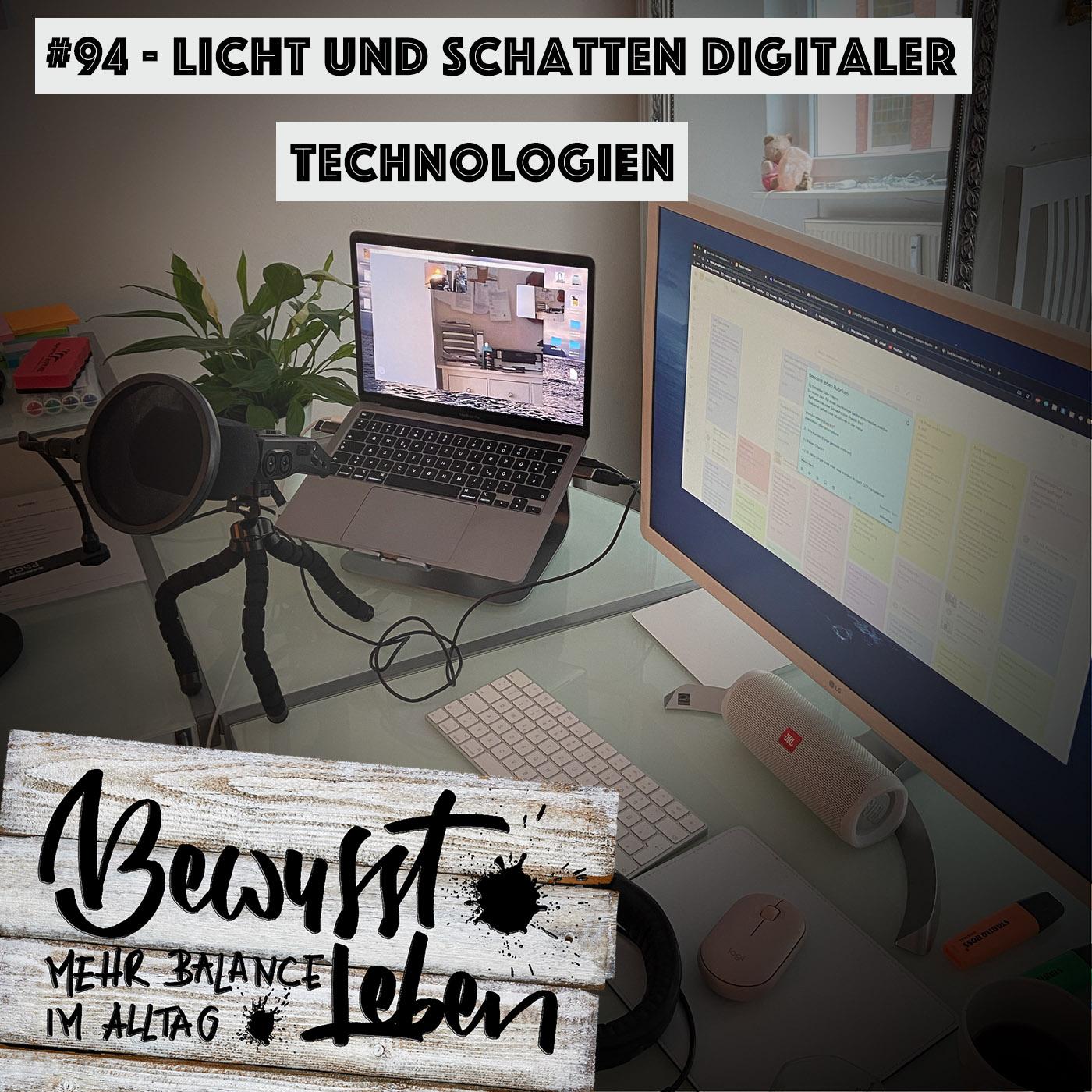 Licht und Schatten digitaler Technologien