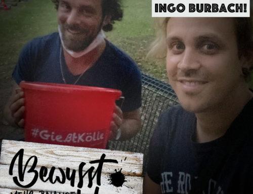 Gießt Kölle – Ingo Burbach im Interview!