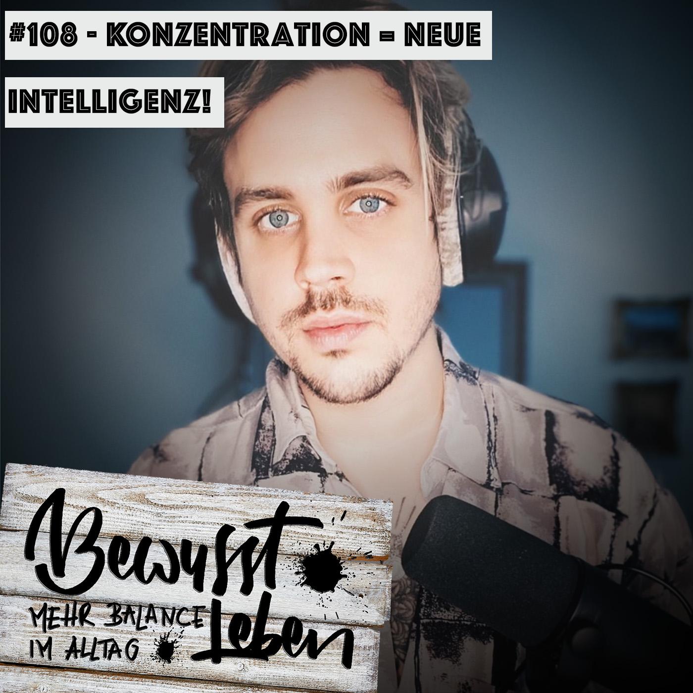 Konzentration = Neue Intelligenze