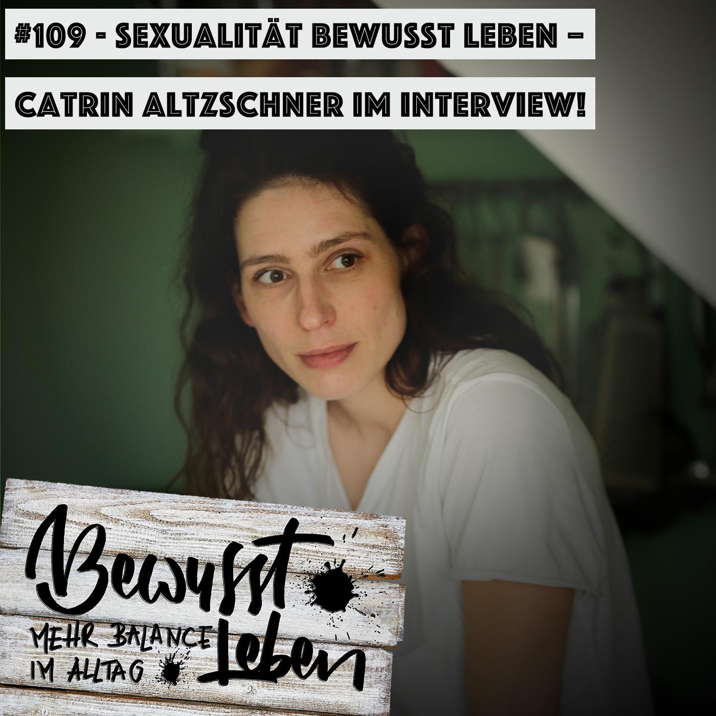 Catrin Altzschner von 1LIVE Intimbereich:Sexualität bewusst leben