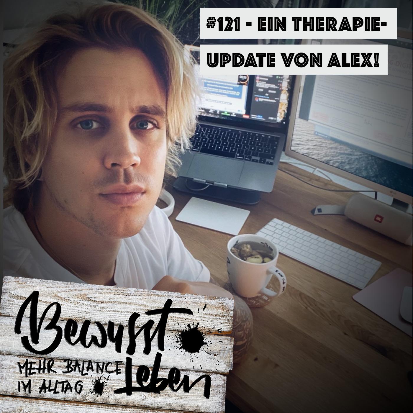 Ein Therapie-Update von Alex